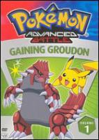 Pokemon advanced battle Volume 1. Gaining Groudon