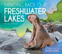 Bringing back our freshwater lakes