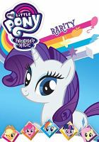 My little pony, friendship is magic. Rarity.
