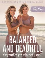 Balanced and beautiful : 5-day reset for your body, mind, and spirit