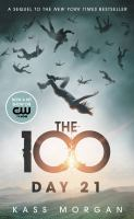 The 100 : Day 21
