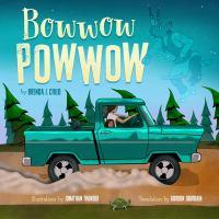 Bowwow powwow : bagosenjige-niimi'idim