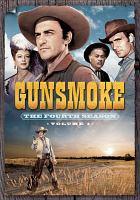 Gunsmoke. The fourth season, volume 1