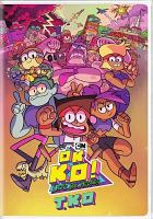 OK K.O.! Let's be heroes. Season 1 T.K.O.