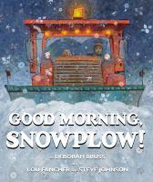 Bruss, Deborah Good morning, snowplow!