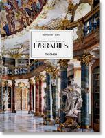 The world's most beautiful libraries = Die sch©œnsten Bibliotheken der Welt = Les plus belles biblioth©·ques du monde