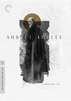Andreĭ Rubli͡ov = Andrei Rublev