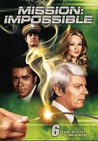 Mission: impossible. The sixth season