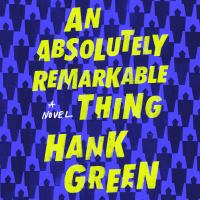 An absolutely remarkable thing : a novel (AUDIOBOOK)