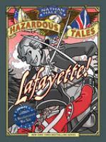 Lafayette! : a Revolutionary War tale