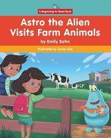 Astro the Alien visits farm animals