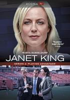 Janet King. Season 3, Playing advantage