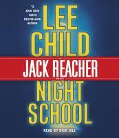 Night school : a Jack Reacher novel (AUDIOBOOK)