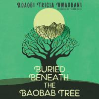 Buried beneath the baobab tree (AUDIOBOOK)