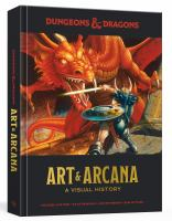 Dungeons and Dragons art and arcana : a visual history
