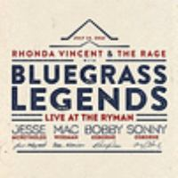 Rhonda Vincent & the Rage live at the Ryman : with Bluegrass legends.