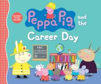 Peppa Pig and the career day.