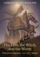 The fork, the witch, and the worm : tales from Alagaesia.  Volume 1 : Eragon