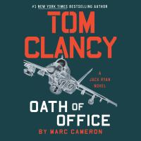 Tom Clancy. Oath of office (AUDIOBOOK)