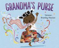 Brantley-Newton, Vanessa Grandma's purse