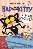 Bad Kitty. Kitten trouble