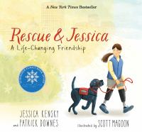 Rescue & Jessica : life-changing friendship