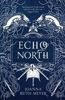 Meyer, Joanna Ruth Echo north