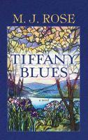 Tiffany blues : a novel (LARGE PRINT)