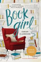 Book girl : a journey through the treasures and transforming power of a reading life