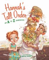 Hannah's tall order : an A to Z sandwich