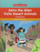 Astro the Alien visits desert animals