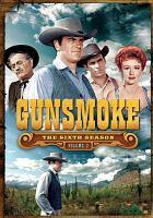 Gunsmoke. The sixth season, volume 2.