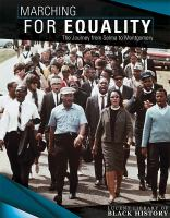 Oswald, Vanessa Marching for equality : the journey from Selma to Montgomery