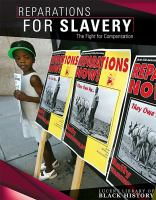 Goldy-Brown, Sarah Reparations for slavery : the fight for compensation