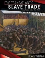 Saidian, Siyavush The transatlantic slave trade : slavery comes to the New World