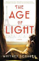 The age of light : a novel