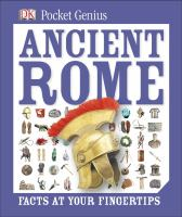 Ancient Rome : facts at your fingertips.