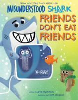 Misunderstood Shark : friends don't eat friends