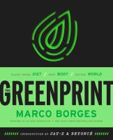 The greenprint : plant-based diet, best body, better planet