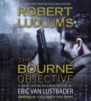 Robert Ludlum's The Bourne objective (AUDIOBOOK)