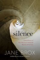Silence : a social history of one of the least understood elements of our lives (AUDIOBOOK)