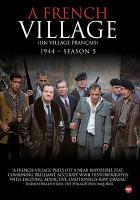 A French village 1944 = Un village français 1944. Season 5