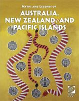 Myths and legends of Australia, New Zealand, and Pacific islands.