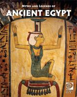 Myths and legends of ancient Egypt.