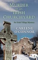 Murder in an Irish churchyard (LARGE PRINT)