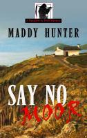 Say no moor (LARGE PRINT)