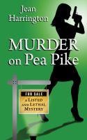 Murder on Pea Pike (LARGE PRINT)