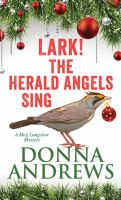 Lark! the herald angels sing : a Meg Langslow mystery (LARGE PRINT)