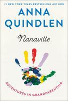 Nanaville :  adventures in grandparenting