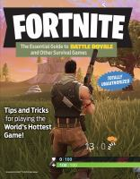 Fortnite : the essential guide to Battle Royale and other survival games.